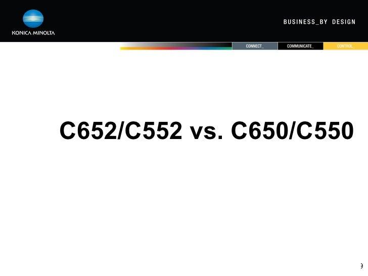 Bizhub C652 C552 Marketing Presentation V2