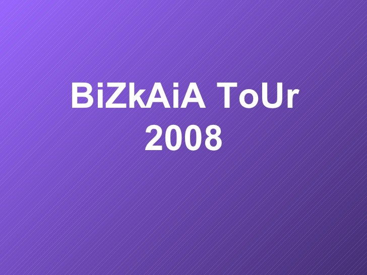 BiZkAiA ToUr     2008
