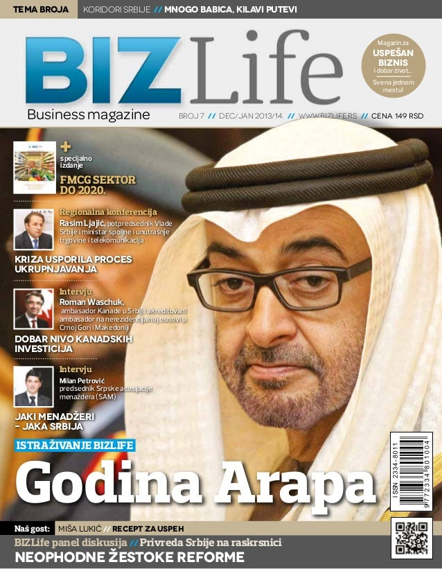 BIZLIFE xxx 1 Magazin za uspešan biznis i dobar život... Sve na jednom mestu! broj 7 // dec/jan 2013/14. // www.bizlife.rs...