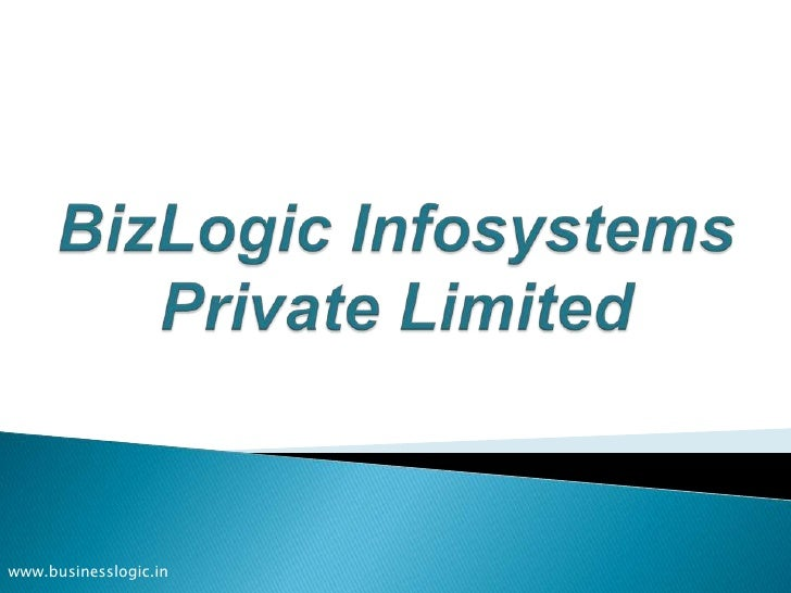 BizLogic Infosystems Private Limited<br />www.businesslogic.in<br />