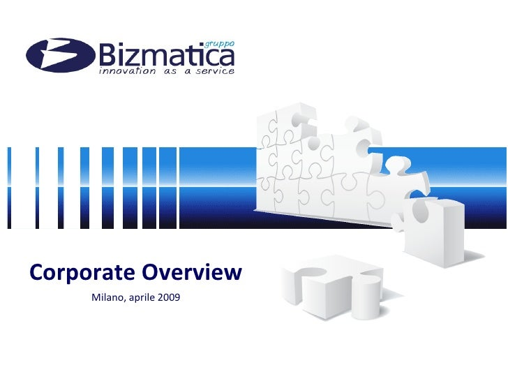 Corporate Overview Milano, aprile 2009