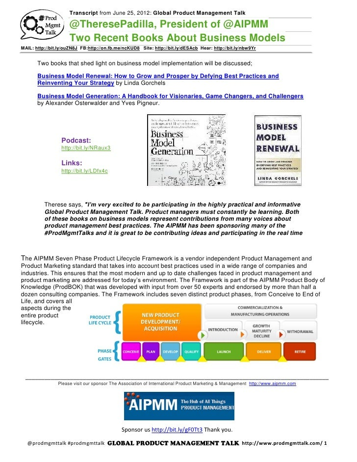 Transcript from June 25, 2012: Global Product Management Talk                     @TheresePadilla, President of @AIPMM    ...