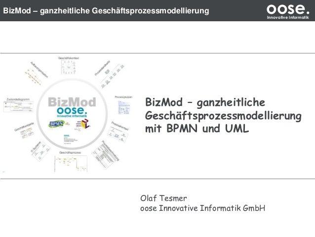BizMod – ganzheitliche Geschäftsprozessmodellierung                oose.                                                  ...