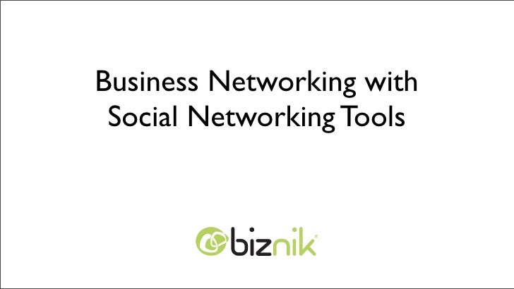 Business Networking with  Social Networking Tools