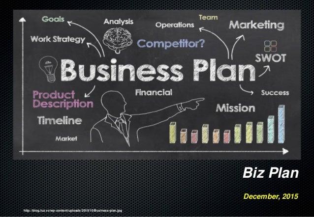 http://blog.luz.vc/wp-content/uploads/2015/10/Business-plan.jpg Biz Plan December, 2015