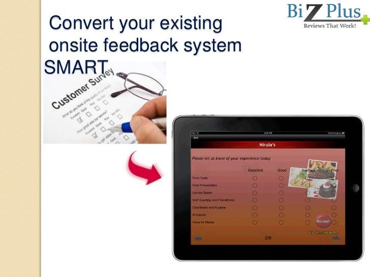 Convert your existingonsite feedback systemSMART