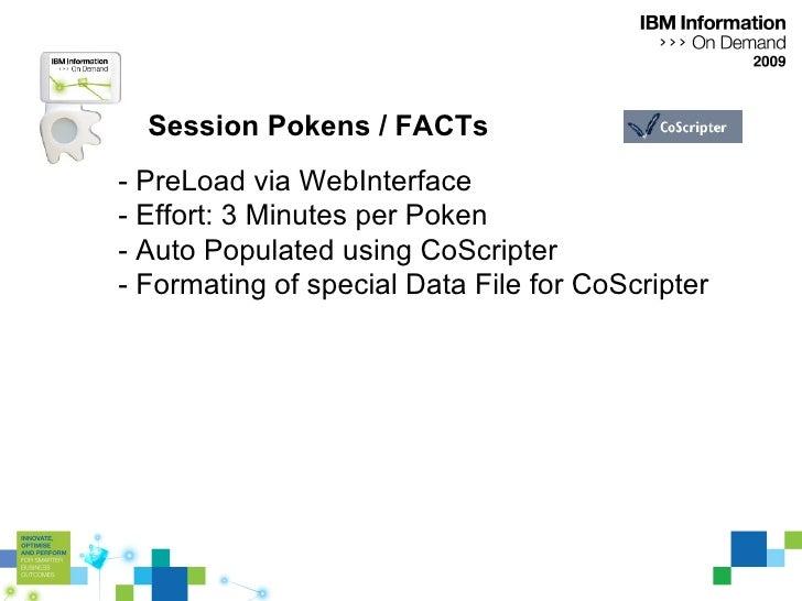 Session Pokens / FACTs - PreLoad via WebInterface - Effort: 3 Minutes per Poken - Auto Populated using CoScripter - Format...