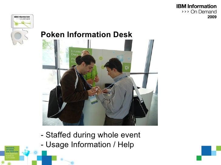 Poken Information Desk - Staffed during whole event - Usage Information / Help