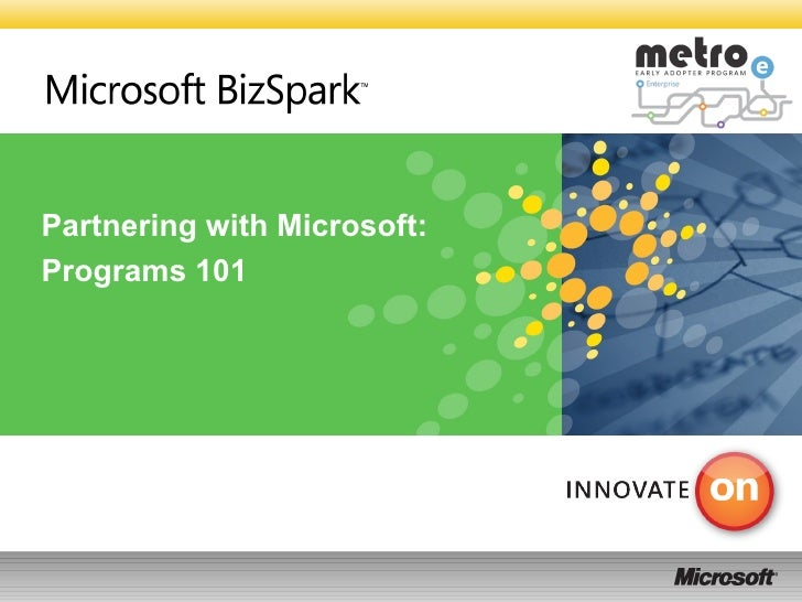 Partnering with Microsoft:  Programs 101