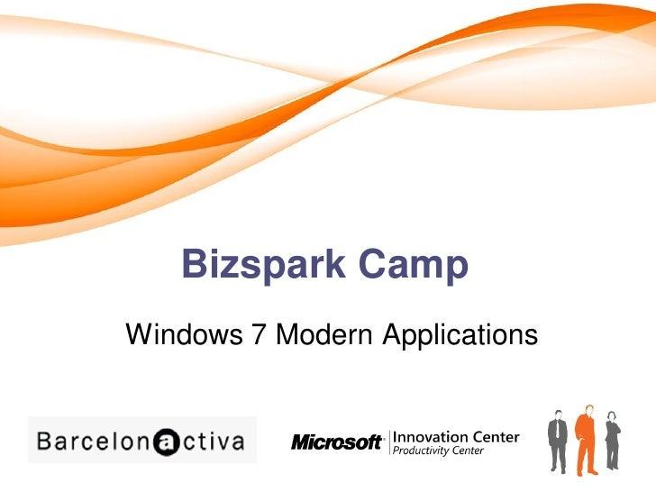 Bizspark Camp Windows 7 Modern Applications