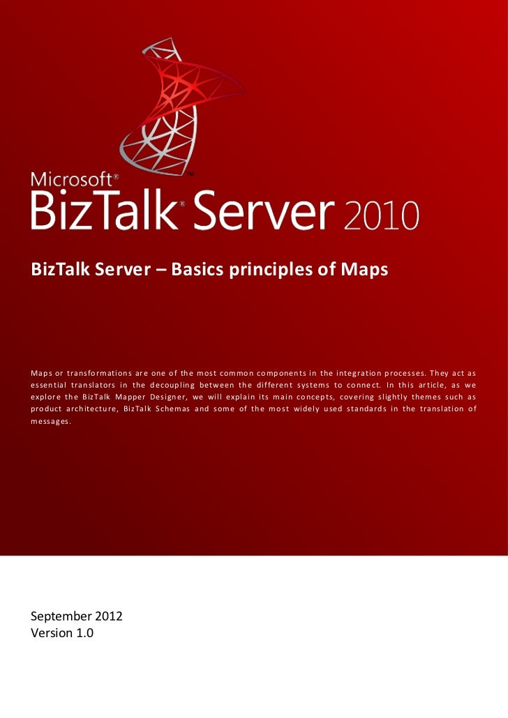 BizTalk Server U2013 Basics Principles Of MapsMaps Or Transformations Are One  Of The Most Common Components ...