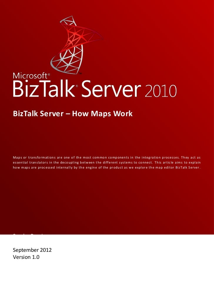 BizTalk Server – How Maps WorkMaps or transformations are one of the most common components in the integration processes. ...