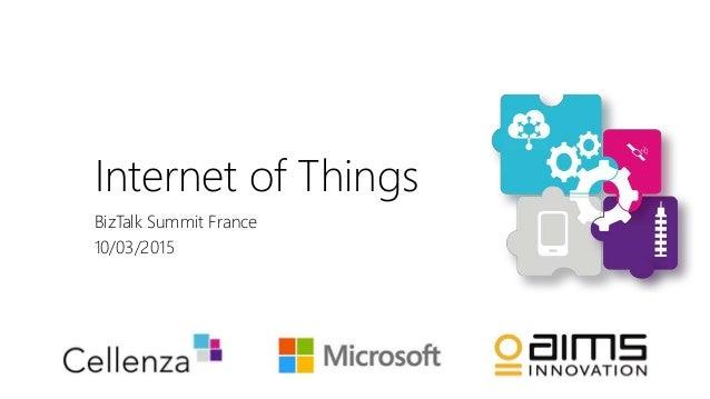 Internet of Things BizTalk Summit France 10/03/2015