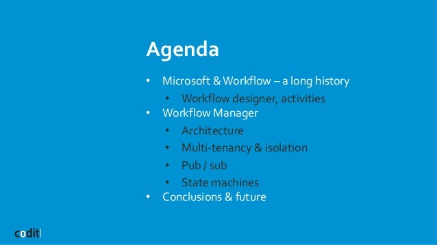 Windows Azure Workflows Manager - Running Durable Workflows in the Cloud and on Prem Slide 3