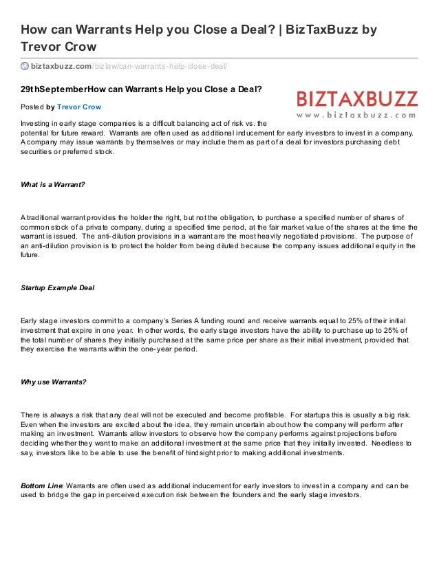 How can Warrants Help you Close a Deal? | BizTaxBuzz by Trevor Crow biztaxbuzz.com/bizlaw/can-warrants-help-close-deal/ 29...