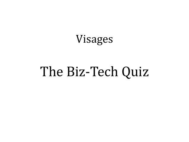 VisagesThe Biz-Tech Quiz