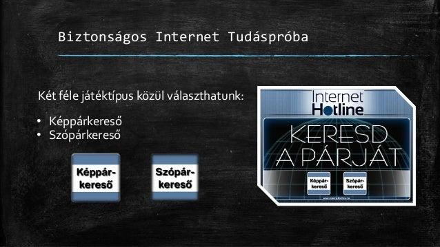 Média pedagógia - Biztonságos Internet (használat) Slide 3