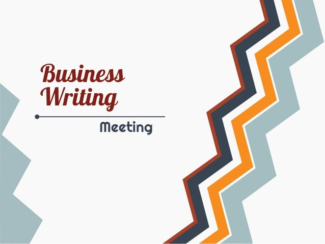 Business Writing Meeting