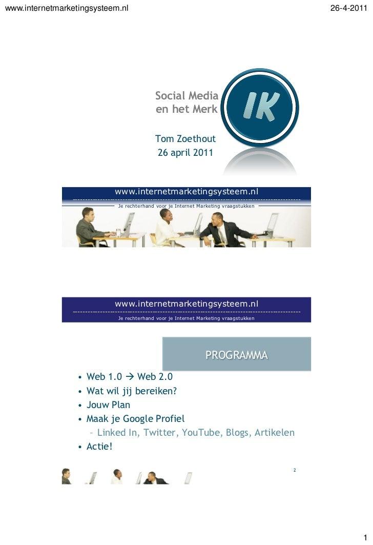 www.internetmarketingsysteem.nl                                                                               26-4-2011   ...