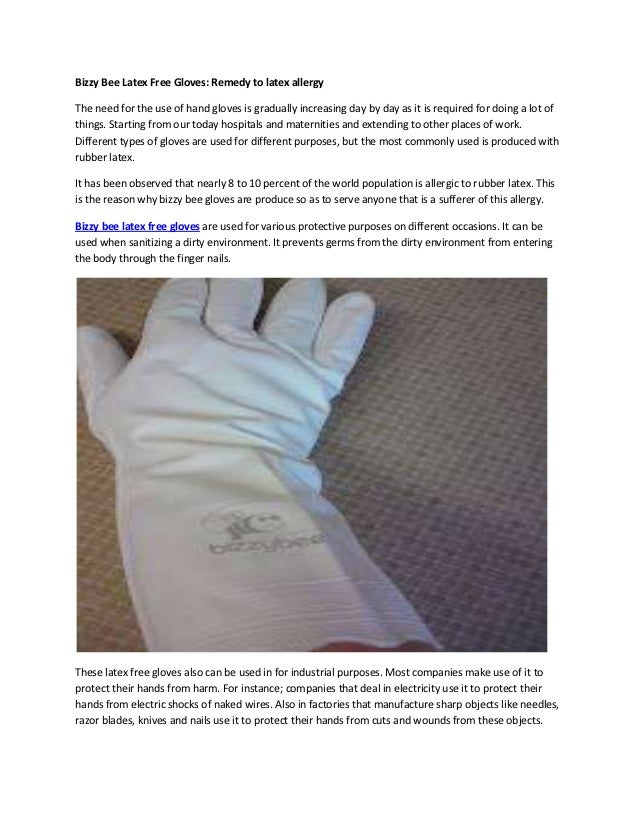 Bizzy Bee Latex Free Gloves: Remedy to latex allergyThe need for the use of hand gloves is gradually increasing day by day...