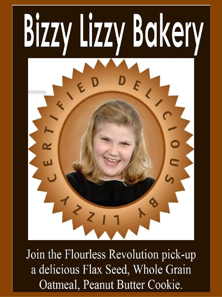 Bizzy Lizzy Bakery         Gourmet Flourless             Cookies