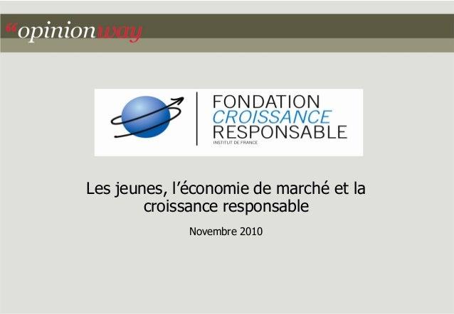 Les jeunes, l'économie de marché et la croissance responsable  Novembre 2010