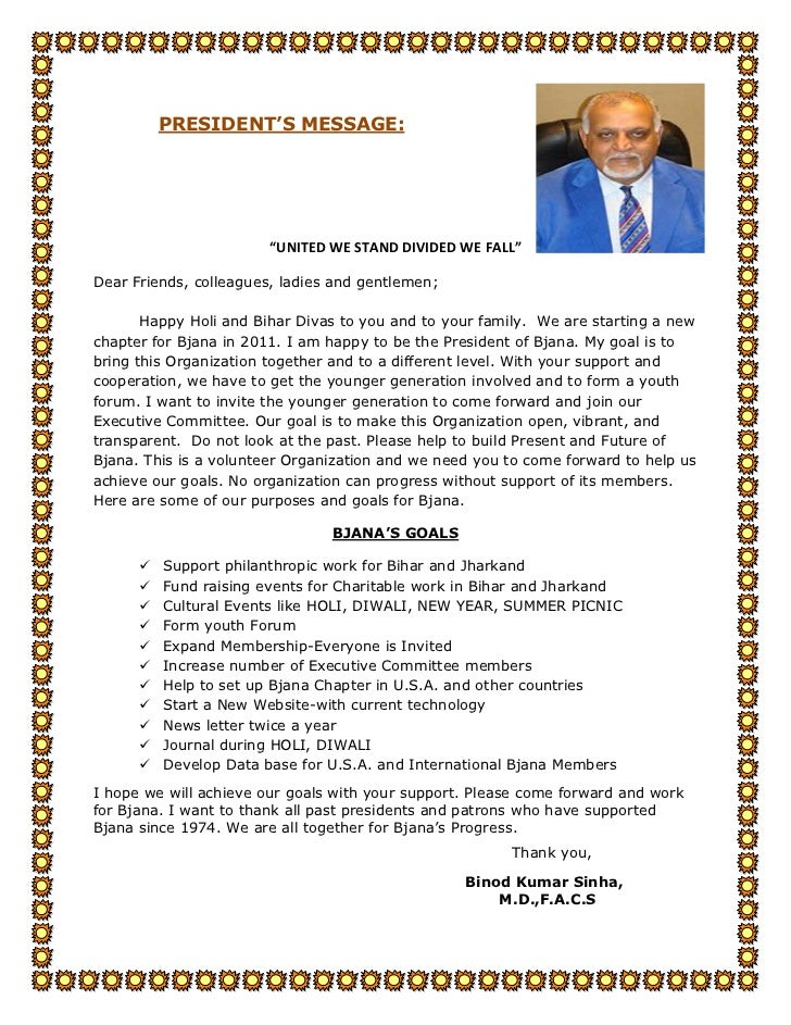 "PRESIDENT'S MESSAGE:                        ""UNITED WE STAND DIVIDED WE FALL""Dear Friends, colleagues, ladies and gentleme..."