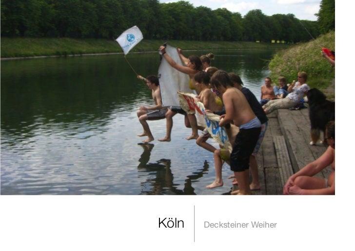 Köln   Decksteiner Weiher