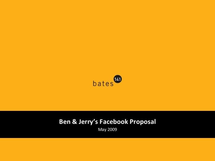 Ben & Jerry's Facebook Proposal May 2009