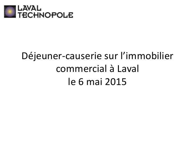 Déjeuner-causerie sur l'immobilier commercial à Laval le 6 mai 2015