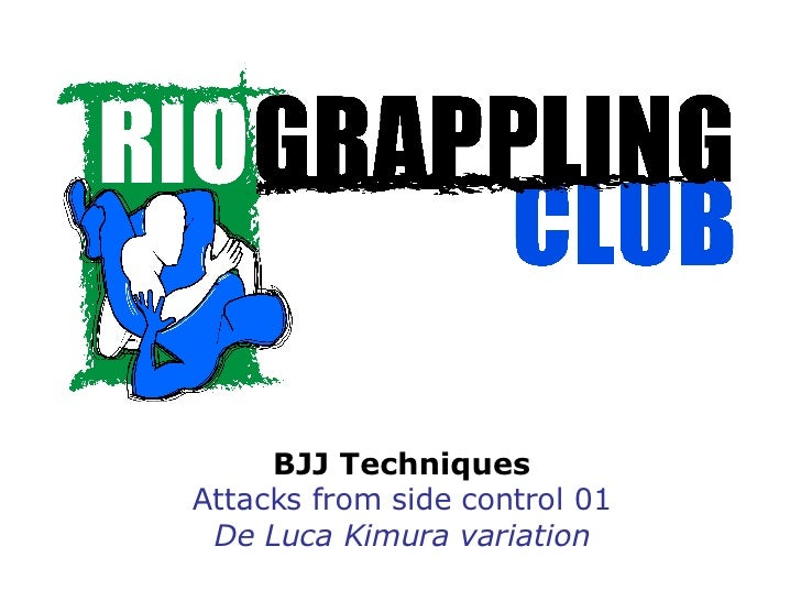 BJJ Techniques Attacks from side control 01 De Luca Kimura variation