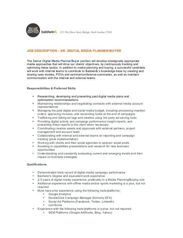 Exceptional JOB DESCRIPTION U2013 SR. DIGITAL MEDIA PLANNER/BUYER The Senior Digital Media  Planner/ ... Home Design Ideas