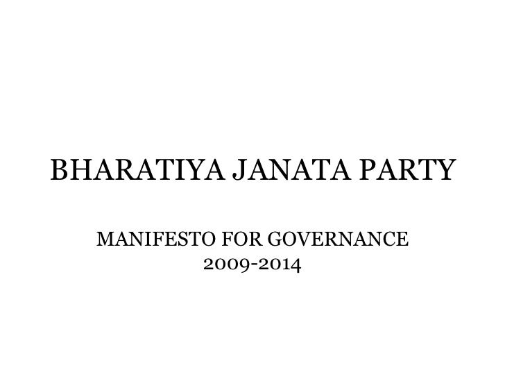 BHARATIYA JANATA PARTY MANIFESTO FOR GOVERNANCE 2009-2014