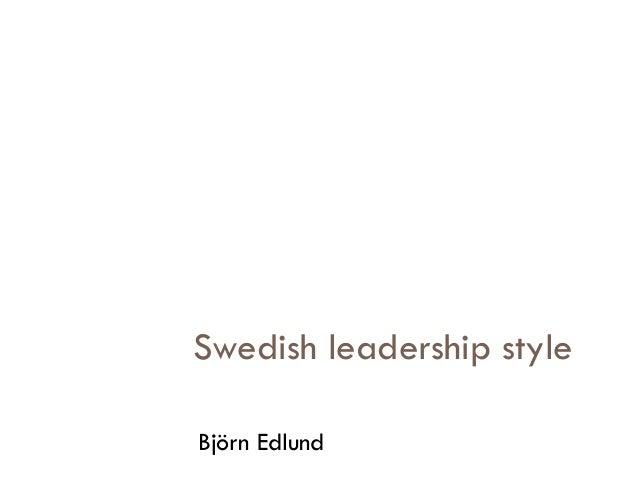 Swedish leadership styleBjörn Edlund