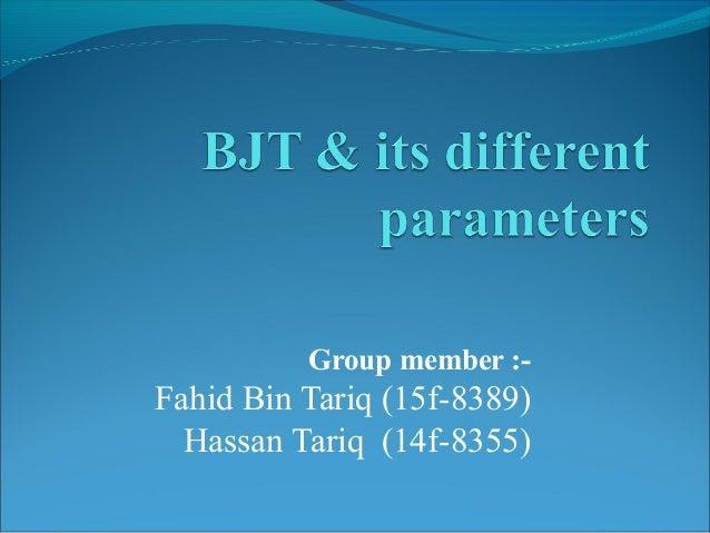 Group member :- Fahid Bin Tariq (15f-8389) Hassan Tariq (14f-8355)