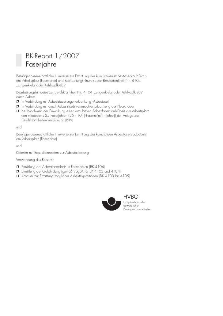 BK-Report 1/2007      FaserjahreBerufsgenossenschaftliche Hinweise zur Ermittlung der kumulativen Asbestfaserstaub-Dosisam...
