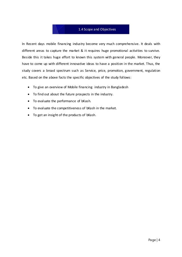 objectives of mobile banking study Study objectives of mobile banking market: to provide detailed analysis of the market structure along with forecast of the various segments and sub-segments of the mobile banking market to provide insights about factors affecting the market growth.