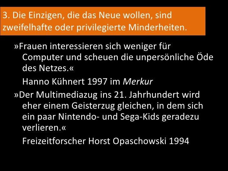 Teil III: Abwehrmechanismen<br />nach Kathrin Passig: Standardsituationen der Technologiekritik<br />
