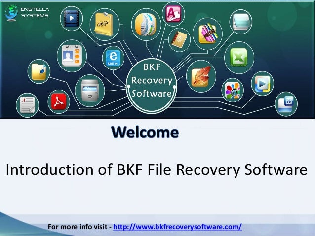 For more info visit - http://www.bkfrecoverysoftware.com/ Introduction of BKF File Recovery Software