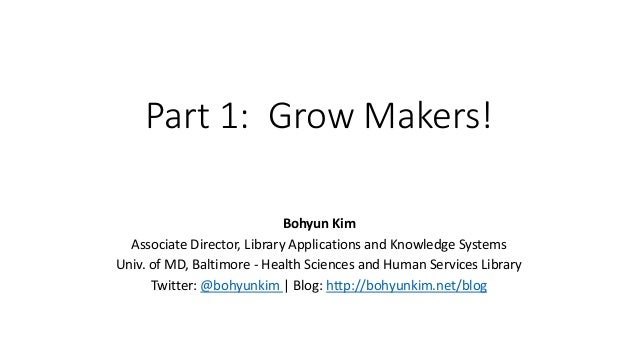Growing Makers in Medicine, Life Sciences, and Healthcare Slide 2