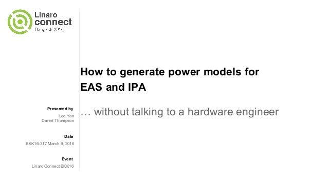 BKK16-317 How to generate power models for EAS and IPA