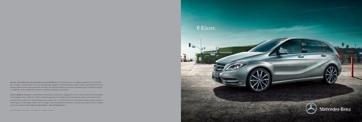 B-Klasse.Recyclen is de laatste fase in de levenscyclus van een voertuig. Binnen de Europese Unie is er wetgeving opgestel...