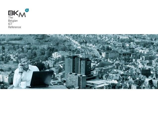 Une organisation Belge depuis 1994 La passion pour le conseil, la fourniture, l'installation et le support de solutions IC...