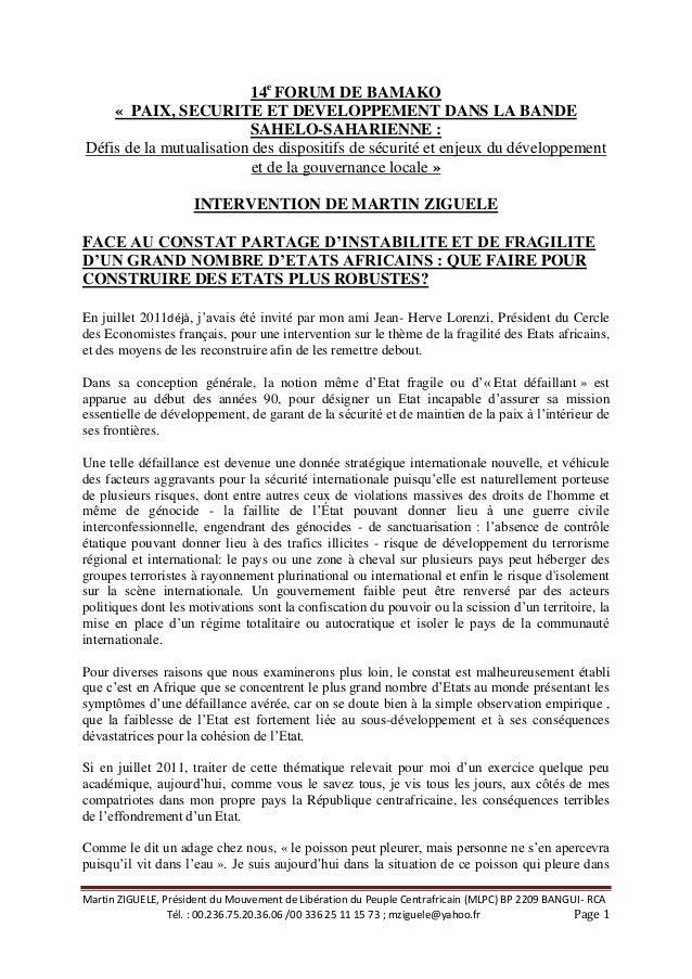 Martin ZIGUELE, Président du Mouvement de Libération du Peuple Centrafricain (MLPC) BP 2209 BANGUI- RCA Tél. : 00.236.75.2...