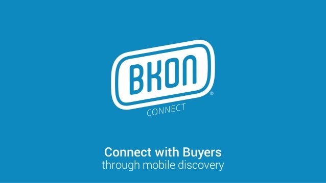 Connect with Buyers through mobile discovery