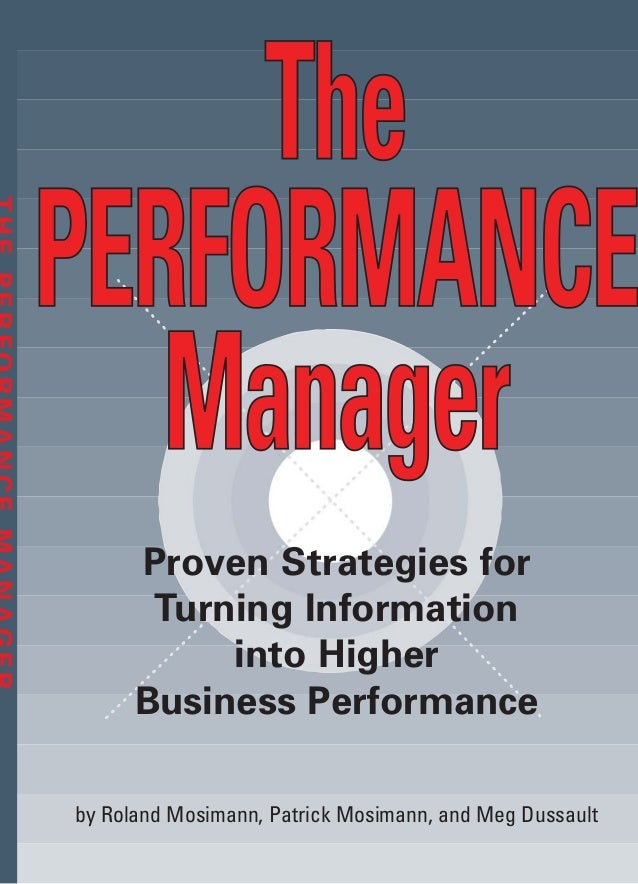 by Roland Mosimann, Patrick Mosimann, and Meg Dussault Proven Strategies for Turning Information into Higher Business Perf...