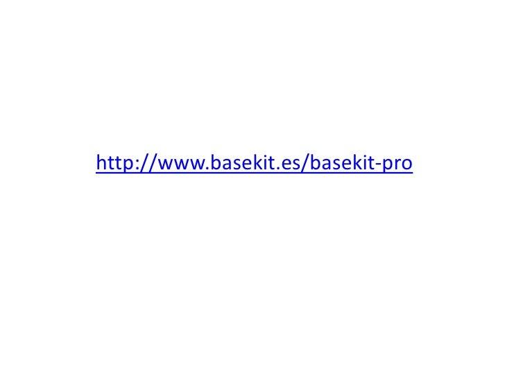 http://www.basekit.es/basekit-pro