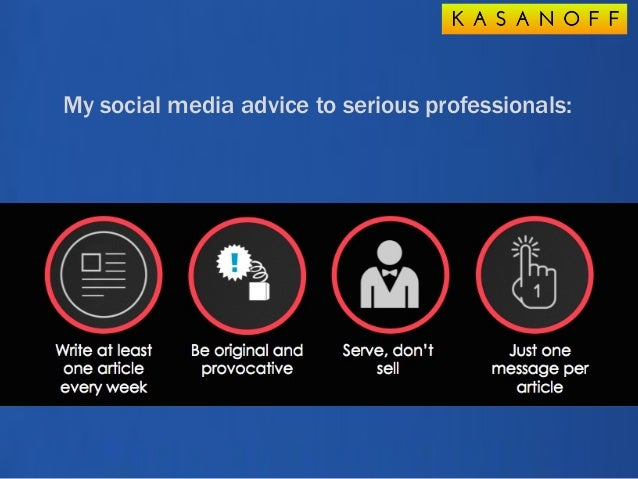 My social media advice to serious professionals: