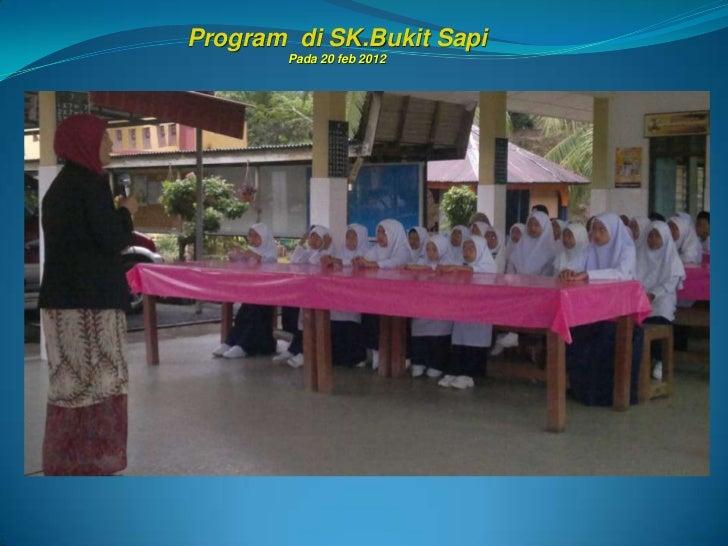 Program di SK.Bukit Sapi        Pada 20 feb 2012