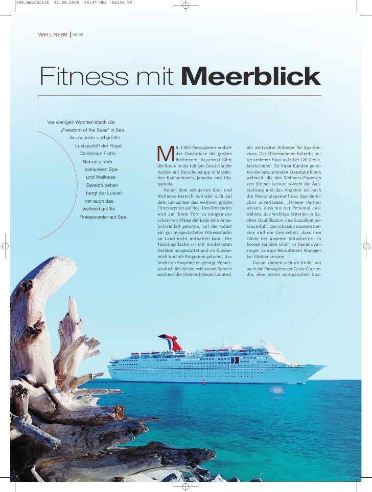 """WELLNESS               REISE     Fitness mit Meerblick      Vor wenigen Wochen stach die           """"Freedom of the Seas"""" i..."""
